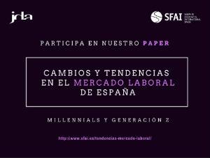 Millennials y Generación Z, cambios y tendencias en el mercado de España